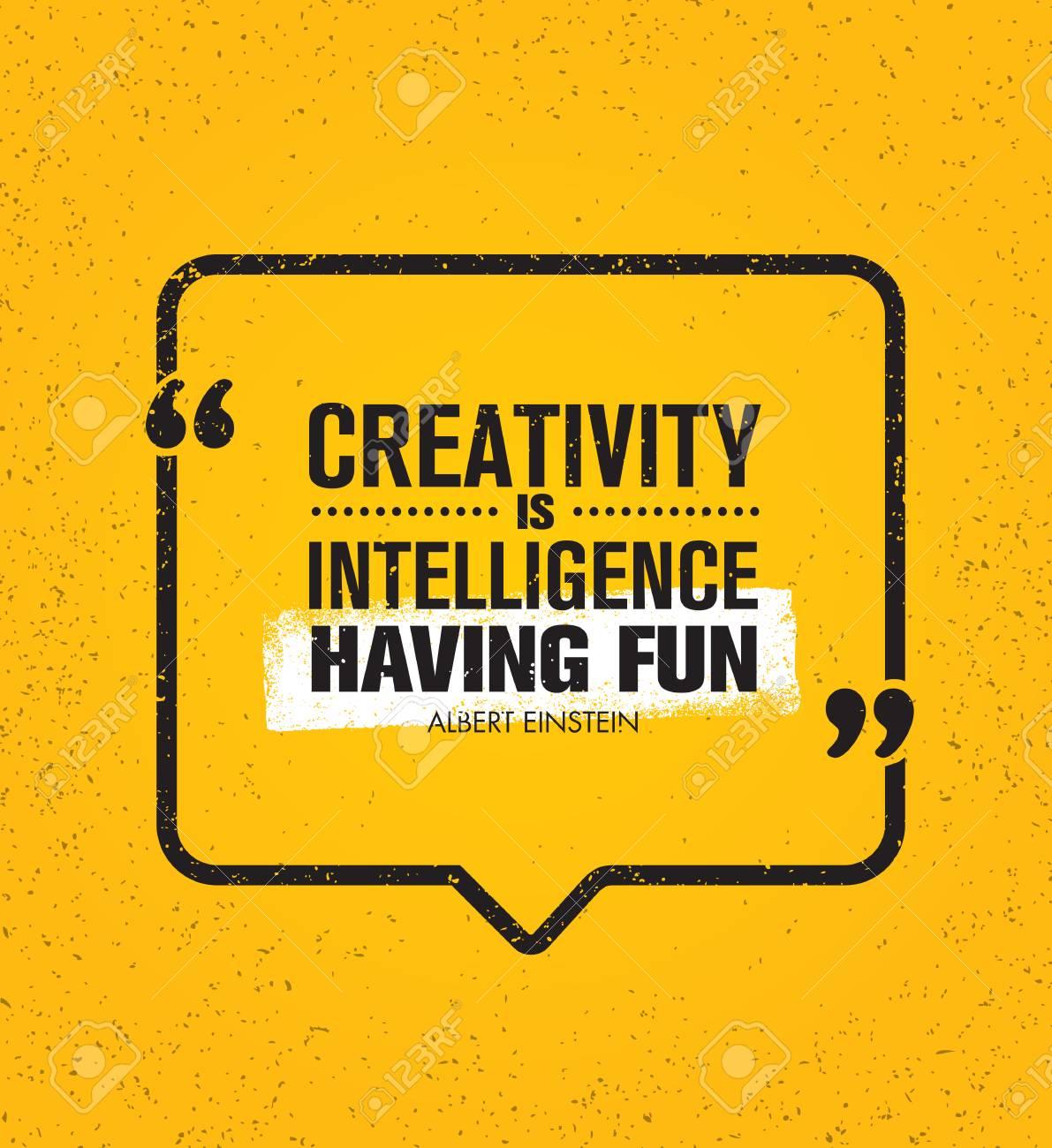 Creative Intelligence Have Fun